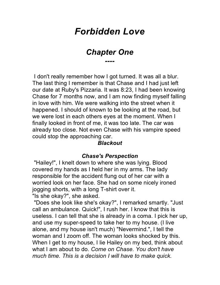 Forbidden Love                        Chapter One                               ----   I don't really remember how I got t...