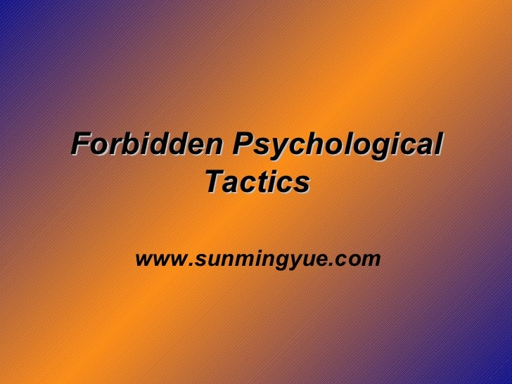 Forbidden Psychological Tactics www.sunmingyue.com