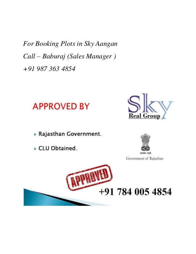 For Booking Plots in Sky Aangan Call – Baburaj (Sales Manager ) +91 987 363 4854