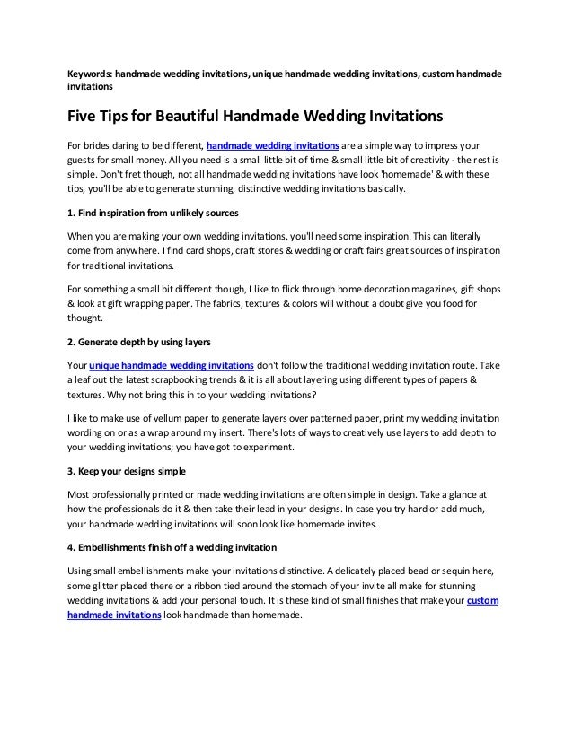Keywords: handmade wedding invitations, unique handmade wedding invitations, custom handmadeinvitationsFive Tips for Beaut...