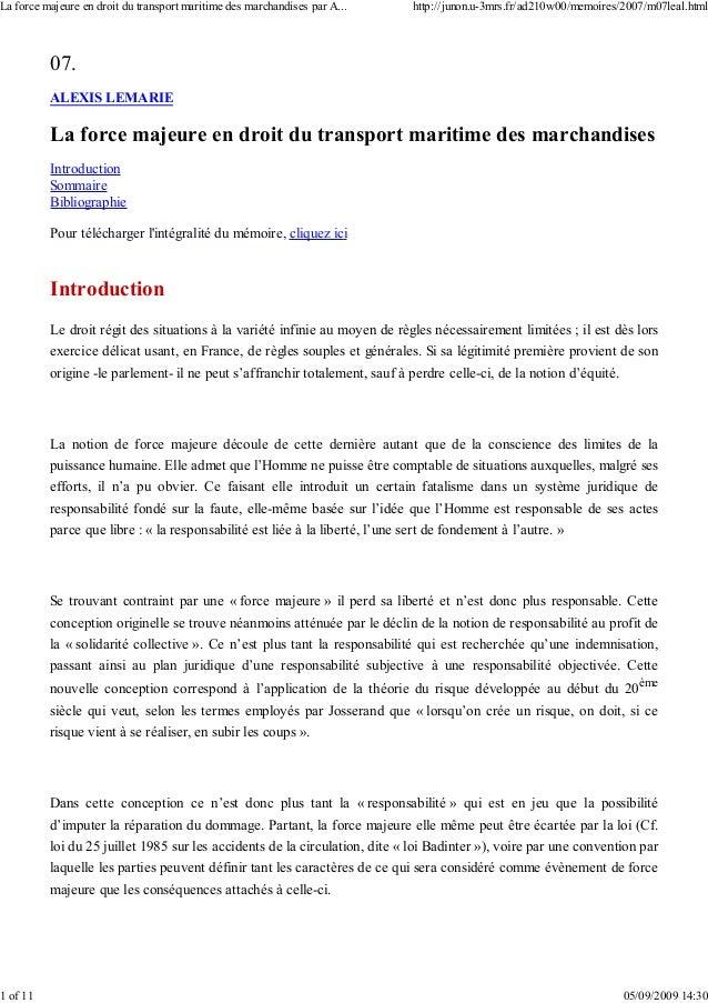 07. ALEXIS LEMARIE La force majeure en droit du transport maritime des marchandises Introduction Sommaire Bibliographie Po...