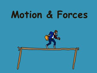 Force & Motion