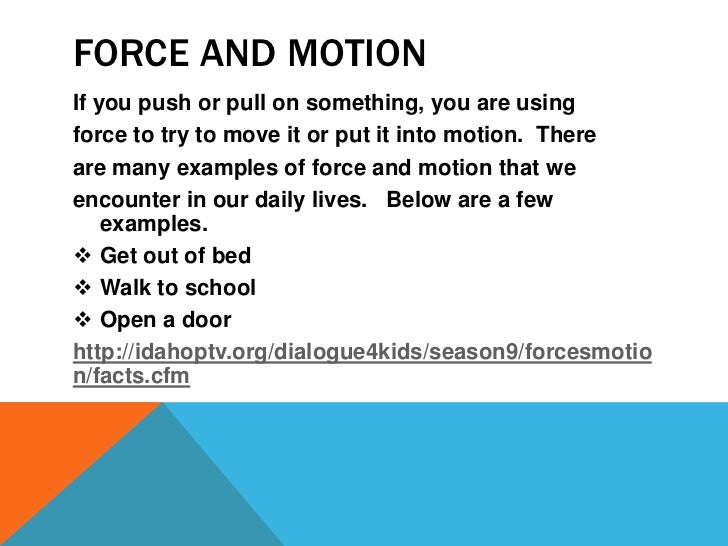 Force and Motion: Facts