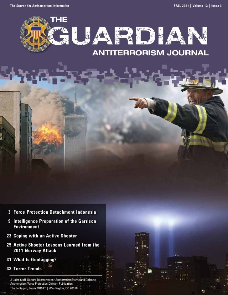 The Source for Antiterrorism Information                                       FALL 2011 | Volume 13 | Issue 3            ...