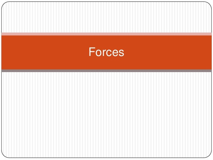 Forces<br />