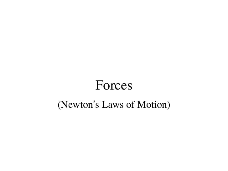 Forces(Newton's Laws of Motion)