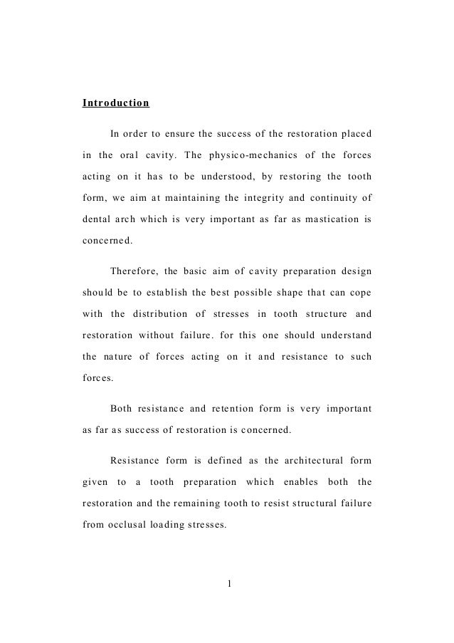 Introduction In order to ensure the success of the restoration placed in the oral cavity. The physico-mechanics of the for...