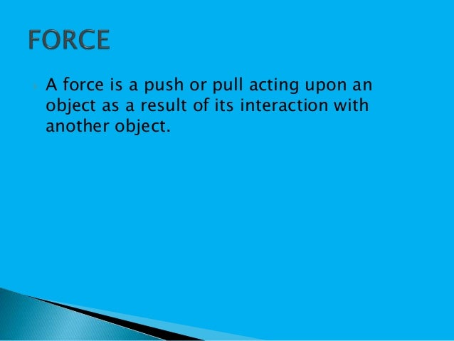 Forces and motion Slide 2