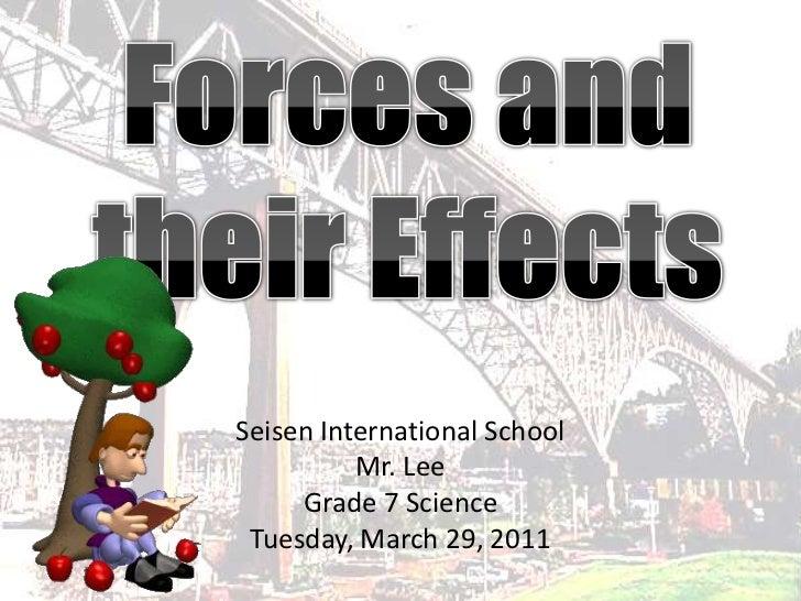 Seisen International School          Mr. Lee     Grade 7 Science Tuesday, March 29, 2011