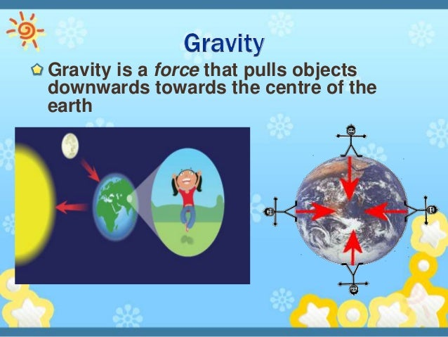 Forces in action (grade 6) Examples Of Gravity For Kids