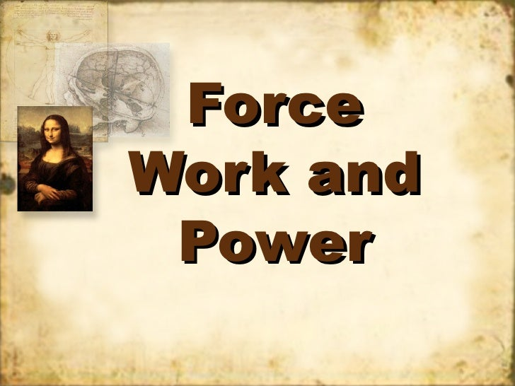 ForceWork and Power