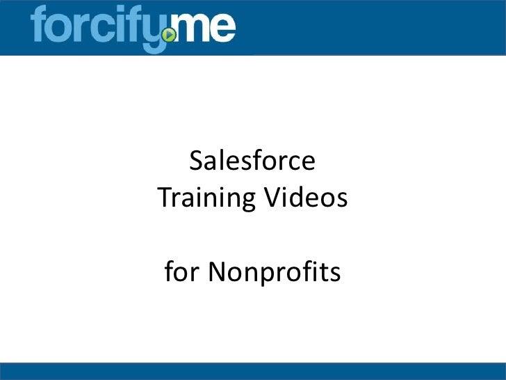 SalesforceTraining Videosfor Nonprofits