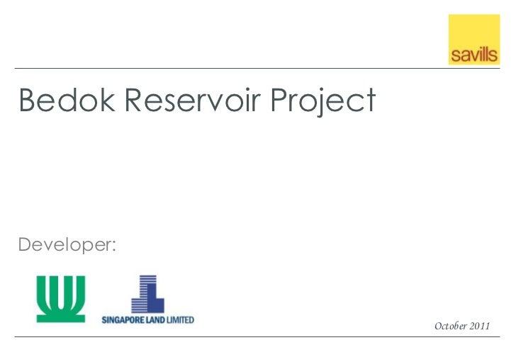Bedok Reservoir ProjectDeveloper:                          October 2011