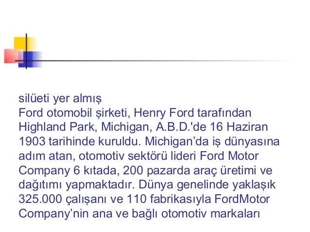 silüeti yer almışFord otomobil şirketi, Henry Ford tarafındanHighland Park, Michigan, A.B.D.de 16 Haziran1903 tarihinde ku...