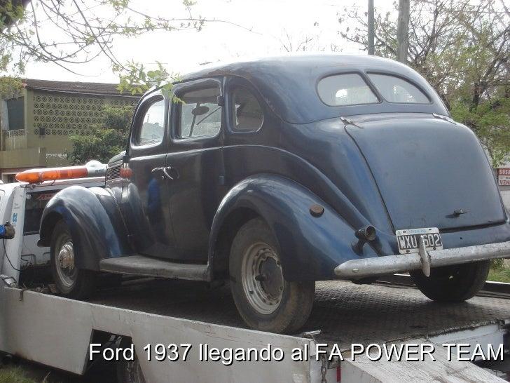 Ford 1937 llegando al FA POWER TEAM