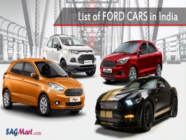 Find the List of Ford Car Models in India. Ford Ecosport ... & Find the List of Ford Car Models in India markmcfarlin.com