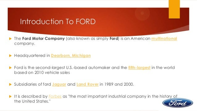 ford motor company case study dell In the case of ford motor company, the production planning process is  dell's  successful mass customisation model has been object of study by the auto.