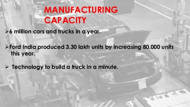 ford operations management Ford motor company ~ case study the problem despite the revamping effort, ford remains plagued with prolonged order-to-delivery (otd) time periods, congested inventories and issues with the procurement processes.