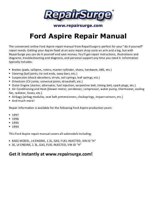 Ford Aspire Repair Manual 1994 1997. Repairsurge Ford Aspire Repair Manual The Convenient Online. Ford. Diagram 97 2 3l Ford Engine At Scoala.co
