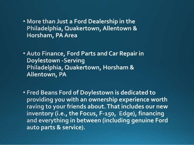 Fred Beans Doylestown >> Your Fred Beans Ford Dealer Doylestown Pa Fred Beans Ford | Autos Post
