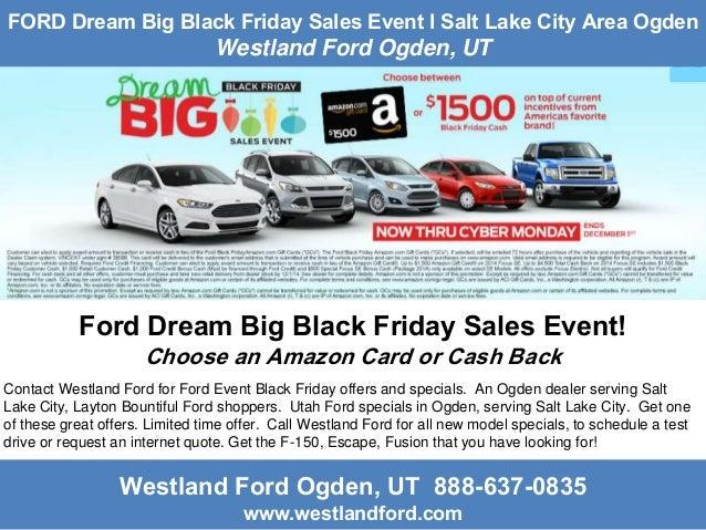 ford dream big black friday sales event l salt lake city area ogden u. Black Bedroom Furniture Sets. Home Design Ideas