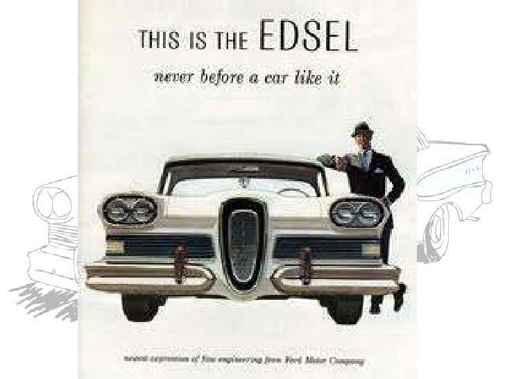 ford edsel - the titanic of automobiles