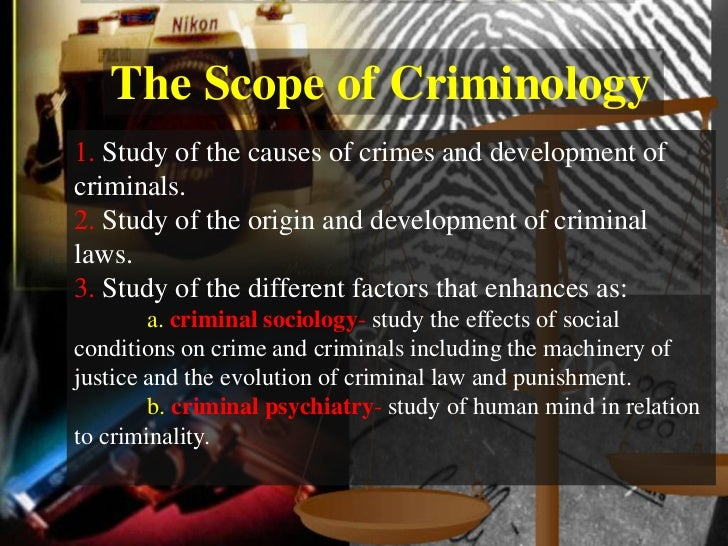 an introduction to the criminology the study of crime in society Criminology today an integrative introduction of scientific techniques to the study of crime and changes in society contribute to crime rates.