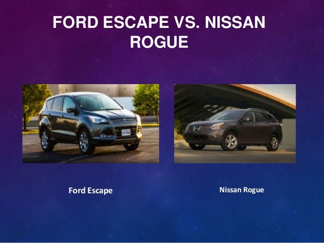 Ford Escape Vs. Nissan Rogue