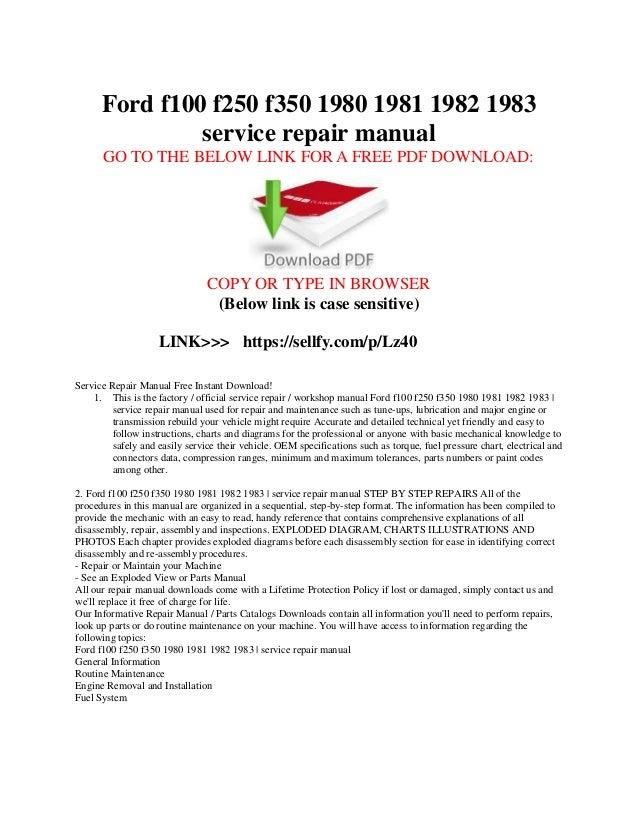 ford f100 f150 f250 f350 1980 1981 1982 1983 service repair manual rh slideshare net 2005 f350 repair manual ford f350 repair manual free download