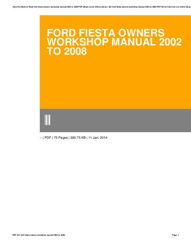 ford fiesta owners workshop manual 2002 to 2008 rh slideshare net ford fiesta owners manual 2018 uk ford fiesta owners manual 2005
