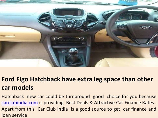 Ford ... & The New Ford Figo Hatchback Launched | Buy New Cars on Attractive Disu2026 markmcfarlin.com