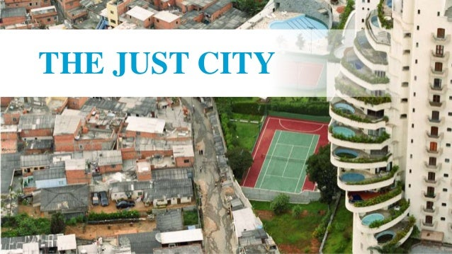 c THE JUST CITY