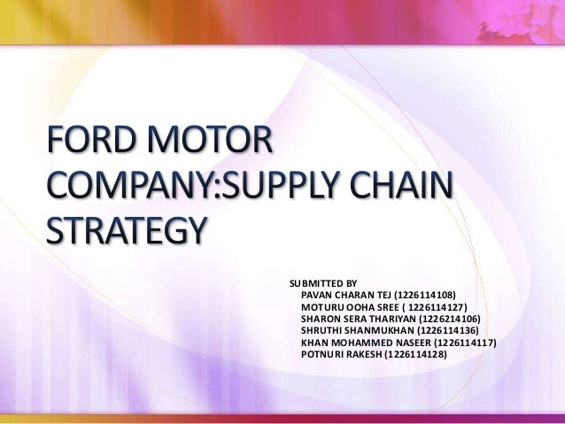 FORD MOTOR COMPANY- SUPPLY CHAIN STRATEGY Harvard Case Solution & Analysis