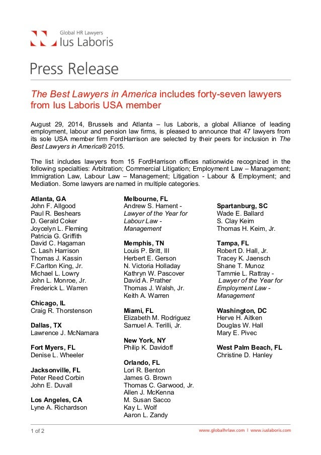 The Best Lawyers in America includes forty-seven lawyers  from Ius Laboris USA member  August 29, 2014, Brussels and Atlan...