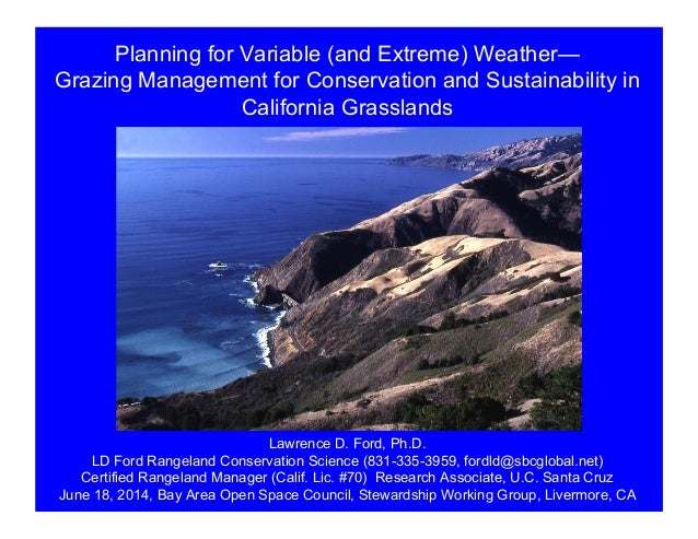 Planning for Variable (and Extreme) Weather— Grazing Management for Conservation and Sustainability in California Grasslan...