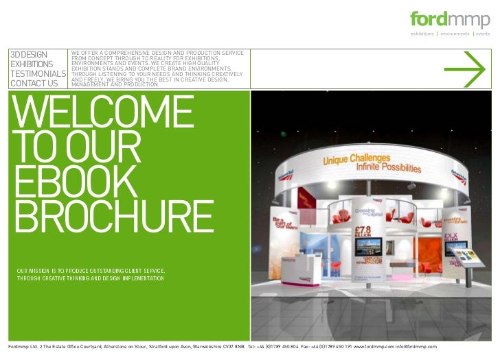 > WELCOME TO OUR EBOOK BROCHURE3D DESIGNEXHIBITIONSTESTIMONIALSCONTACT US                           WE OFFER A COMPREHENSI...
