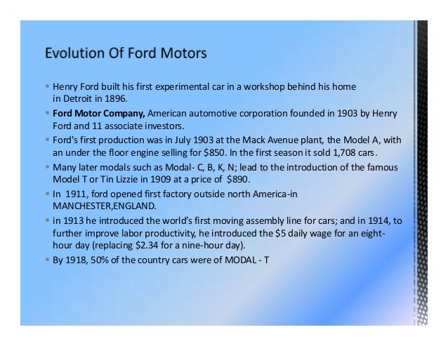 2. ? Henry Ford built his first experimental car ...  sc 1 st  SlideShare & Ford motor company FACTS markmcfarlin.com
