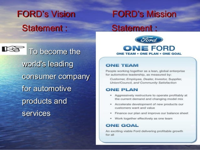 Ford Motor Company Mission Statement Impremedia Net