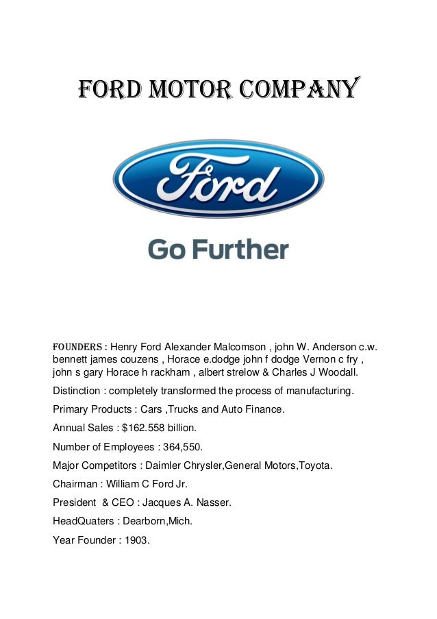 ford motor company marketing mix The ford motor company is a us based global automotive manufacturer the  company has manufacturing operations in six continents in europe alone there.