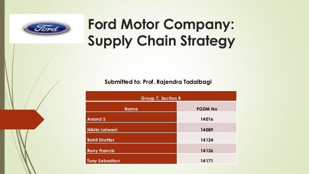ford motor company supply chain strategy case study pdf