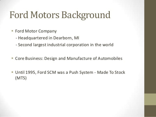 company background of ford At 9:30 in the morning on this day in 1903, henry ford and other prospective  stockholders in the ford motor company meet in detroit to sign the official.
