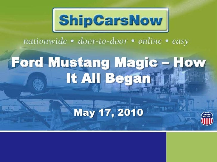 Ford Mustang Magic – How It All Began<br />May 17, 2010<br />