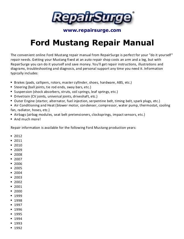Ford mustang repair manual 1990 2012 repairsurge ford mustang repair manual the convenient online ford mustang repair manual publicscrutiny Image collections