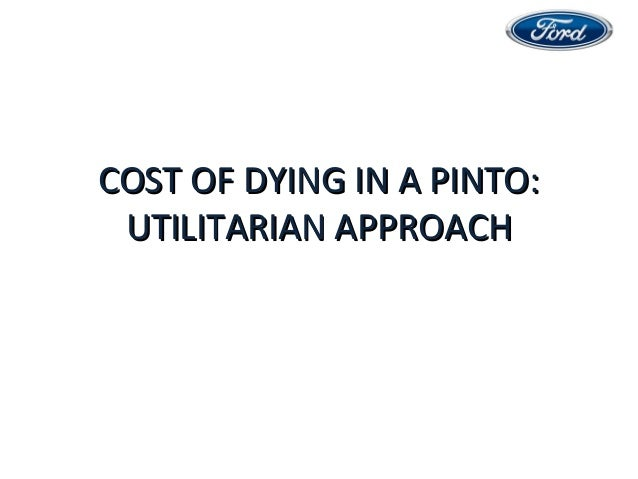 cost benefit analsis of ford pinto Case study from business 101 at lincoln u ca pinto case 1 what moral issues does the pinto cost-benefit analysis a analysis-draft 1 the ford pinto.