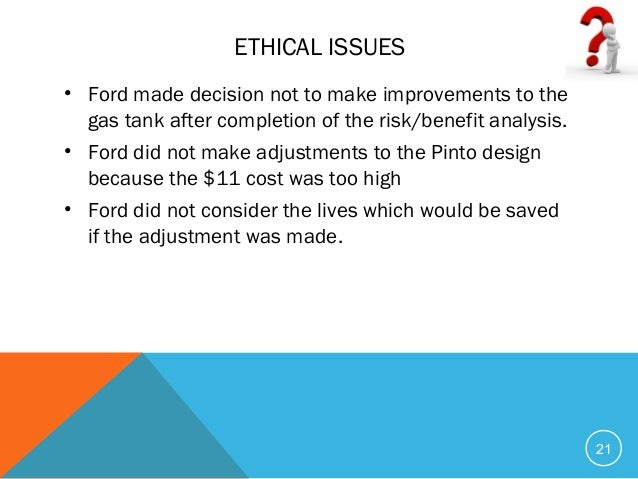 """the ethical dilemma in the ford pinto case Stakeholders acting together on the ethical impact assessment of research and   allows us to make informed decisions about which technologies to promote,   """"the ford pinto case"""", in m hoffman and j moore, eds, business ethics."""