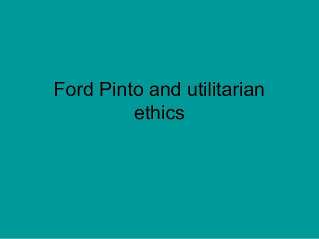 ford pinto ethics essays Ford pinto- marketing ethics essay the pinto sold well, but it had safety issues, specifically the fact that its gas tank easily ruptured and caught on fire in rear.