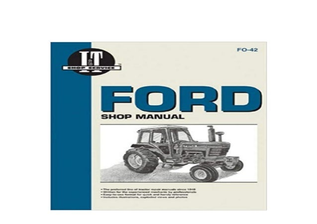 textbook_$ Ford Shop Manual Series 5000 5600 5610 6600 6610 6700 6710 7000 7600 7610 7700 7710 Fo42 I &T Shop Service ([Re...
