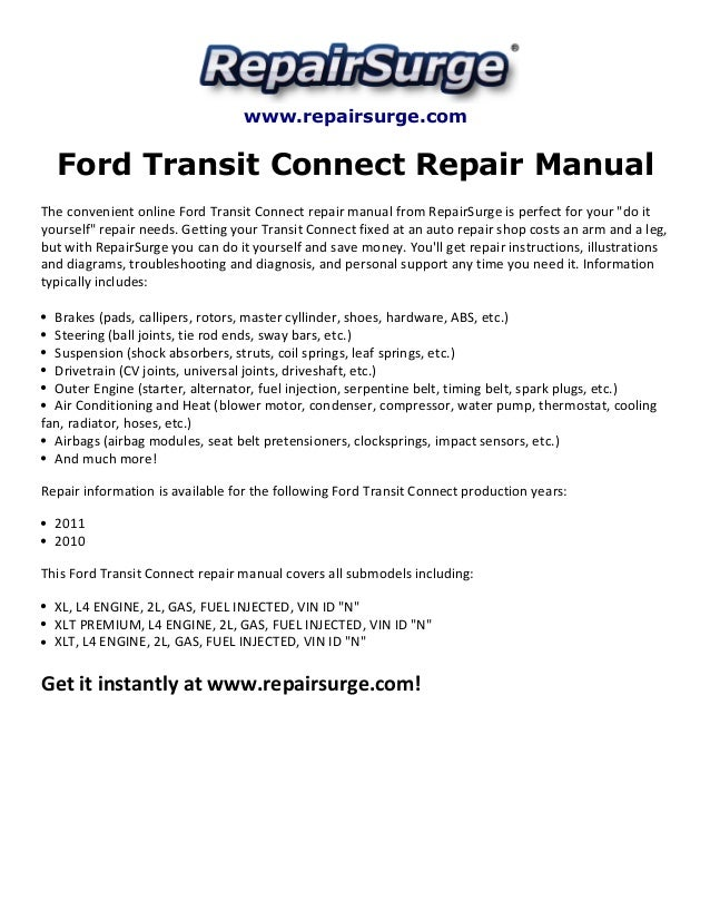 ford transit connect repair manual 2010 2011 rh slideshare net workshop manual ford tourneo connect workshop manual ford transit connect