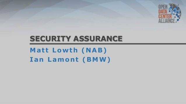 SECURITY ASSURANCEMatt Lowth (NAB)Ian Lamont (BMW)