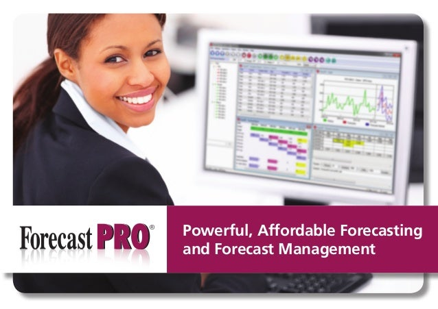Powerful, Affordable Forecasting and Forecast Management